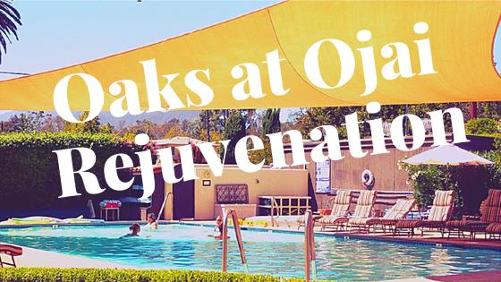 Ojai!  Rejuvenating Escape to Oaks Spa in historic Ojai, California