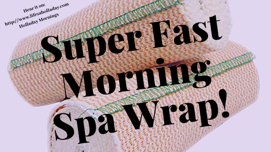 Wrap Up Brain Fog & Puffiness With A French Styled Morning & Spa Treatment – Holladay Mornings