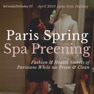 April's Style Holiday: Spring Preening, Cleaning & Paris Spa Dreaming