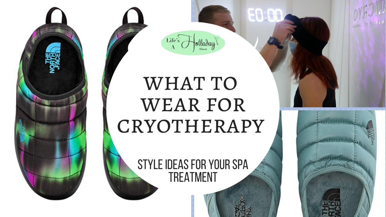 Fashion for Freezing: What to Wear to Spa Cryotherapy Treatments
