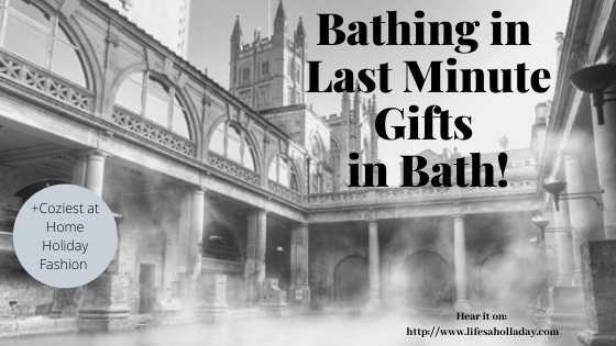 Last Minute Holiday Gifts from the Spa: Bath, UK